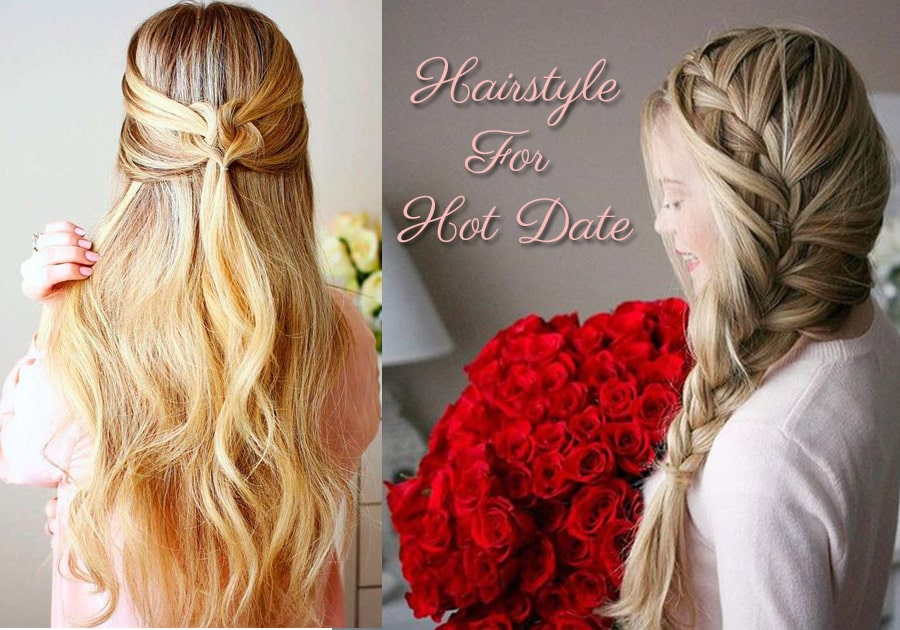 For Girls | Get The Right Hairstyle  For Hot Date