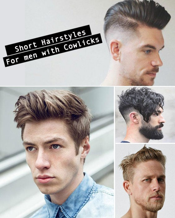 25 Short Hairstyles For Men With Cowlicks Stylendesigns