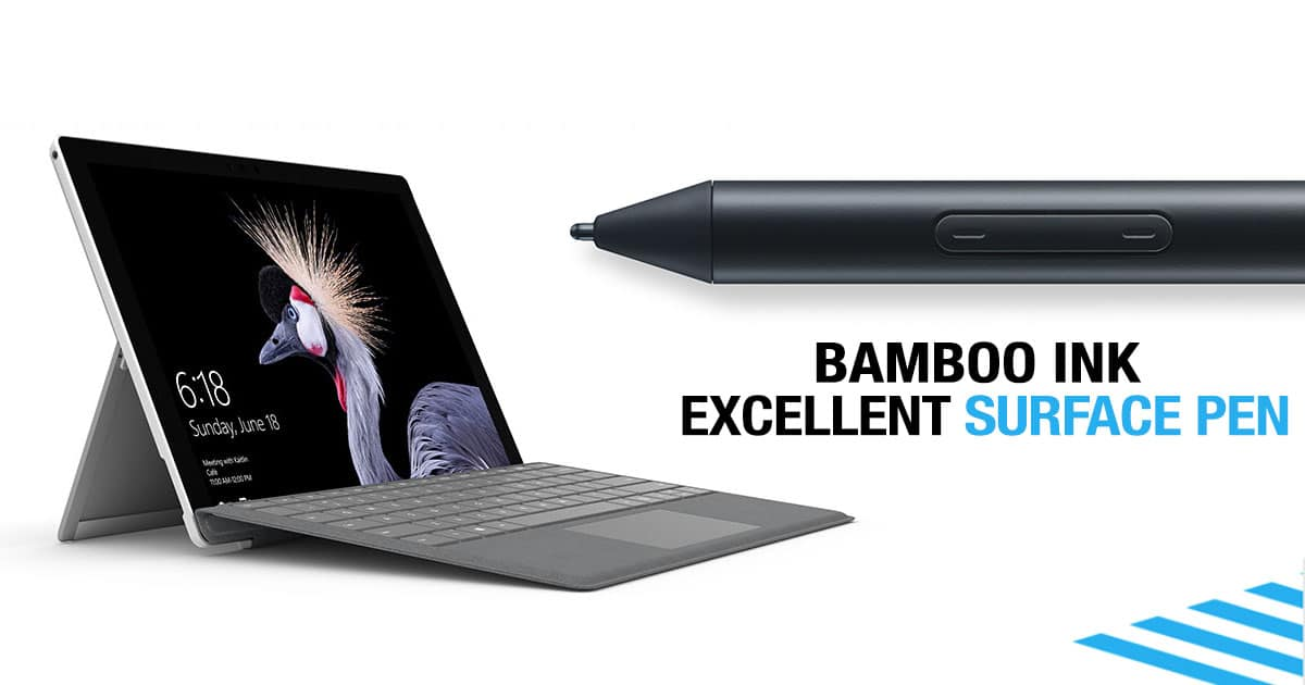 Wacom Bamboo Ink | Excellent Alternative To Surface Pen
